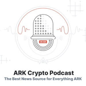 The ARK Crypto Podcast