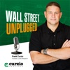 Wall Street Unplugged - Your Best Source for Finance, Investing & Economics artwork