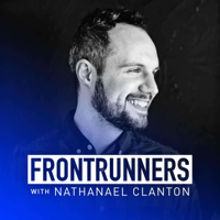 FRONTRUNNERS Podcast with Nathanael Clanton podcast
