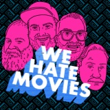 Image of We Hate Movies podcast