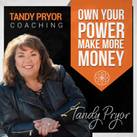 Own Your Power with Tandy Pryor podcast