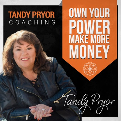 Own Your Power with Tandy Pryor