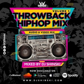 DJ Shinski Mixes: Throwback Hip Hop Video Mix on Apple Podcasts