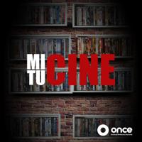 Mi Cine, Tu Cine podcast