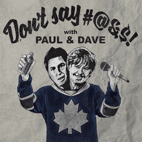 Ähnliche – Don't Say   with Paul & Dave – Podcast – Podtail