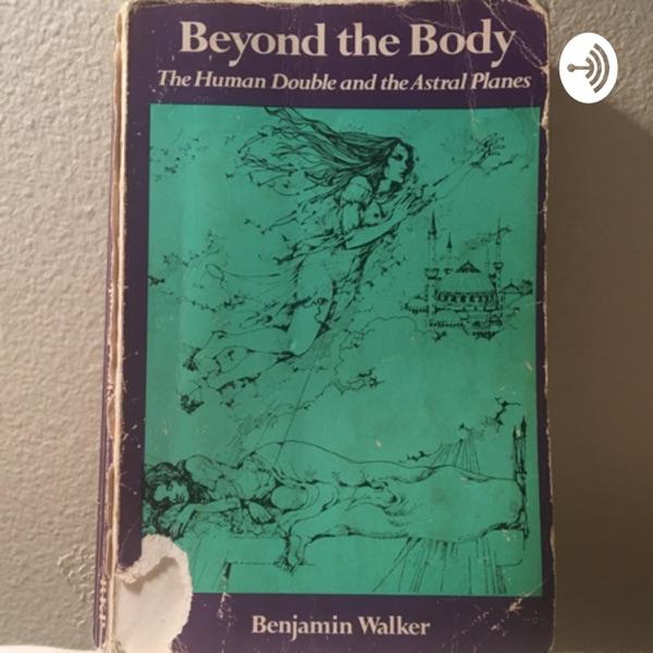 "Books Read Aloud - ""Beyond the Body"""