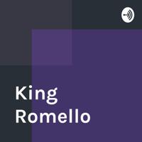 King Romello podcast