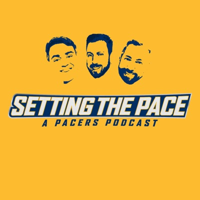 Setting The Pace (A Pacers Podcast)