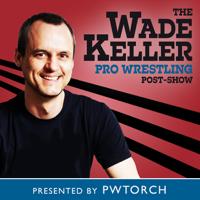 Wade Keller Pro Wrestling Post-shows podcast