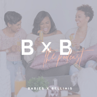 Babies x Bellinis podcast