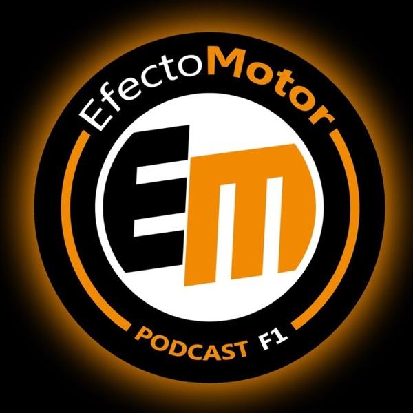 Efecto Motor - Podcast de F1