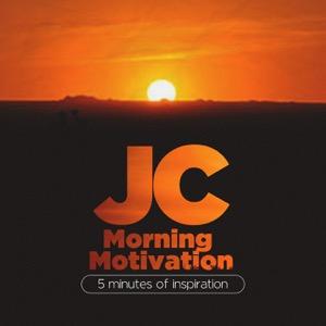 JC Morning Motivation
