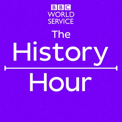 The History Hour:BBC World Service