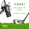 Fore The Love of Golf Podcast artwork