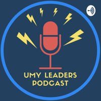 UMY Leaders Podcast podcast