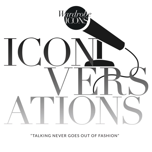 Wardrobe Icons 'ICONversations'