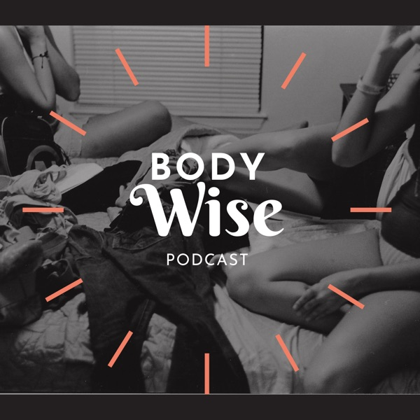 Body Wise Podcast