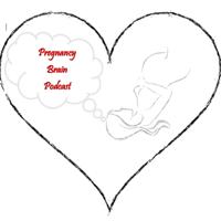Pregnancy Brain Podcast podcast