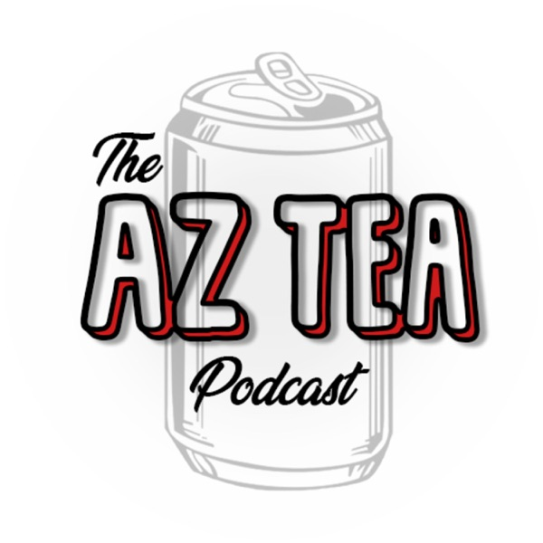 The AZ Tea Podcast