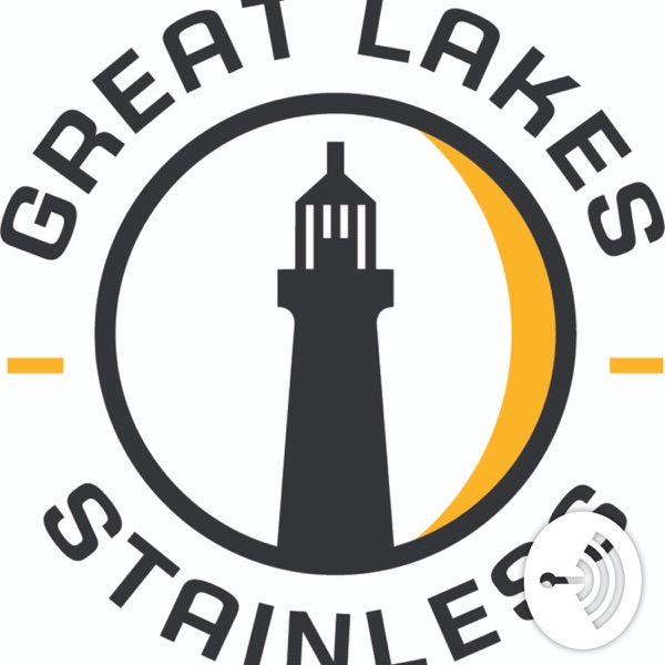 Mirror Finish: The Official Podcast of Great Lakes Stainless