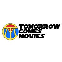Tomorrow Comes Movies podcast