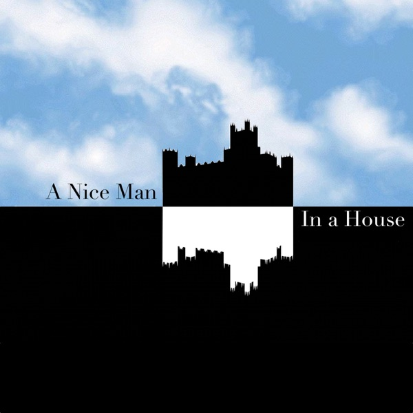 Downton Abbey: A Nice Man in a House