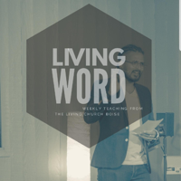 Living Word podcast
