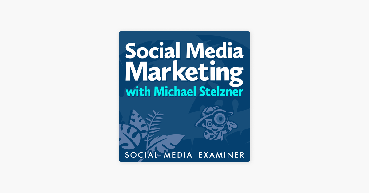 5 ways to improve your instagram marketing social media examiner Social Media Marketing Podcast On Apple Podcasts