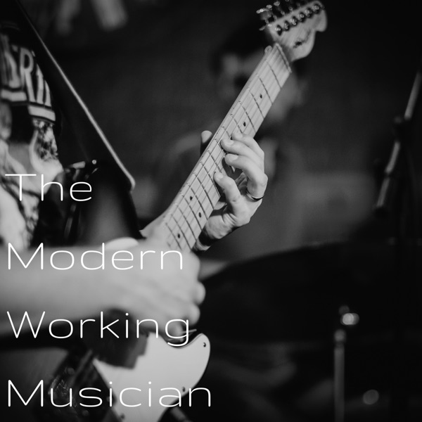 The Modern Working Musician