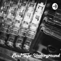 Beat Tape Underground podcast