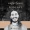 SuperFeast Podcast