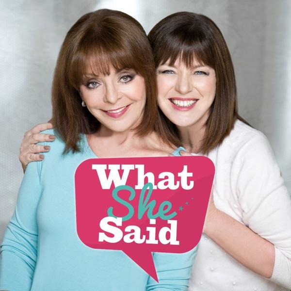 What She Said! with Christine Bentley and Kate Wheeler