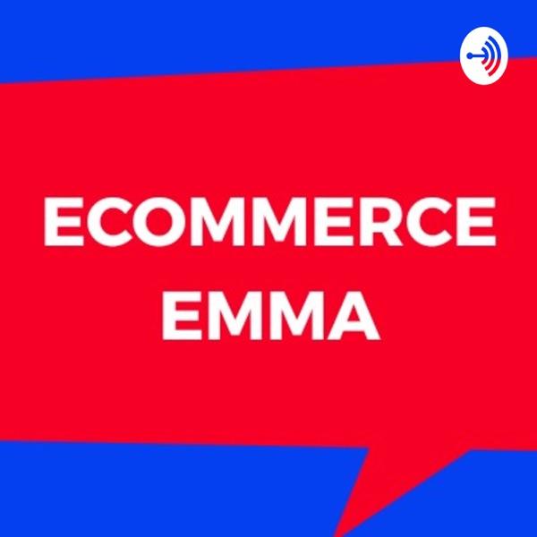 ECOMMERCE EMMA: Ecommerce (Amazon, Etsy, Ebay, Shopify) Digital, Social, PPC & more!