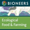 Bioneers: Ecological Food and Farming