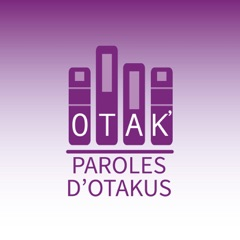Paroles d'Otakus