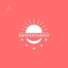 Despertando Podcast