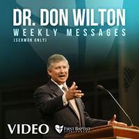 Dr. Don Wilton's messages from FBS - Video podcast