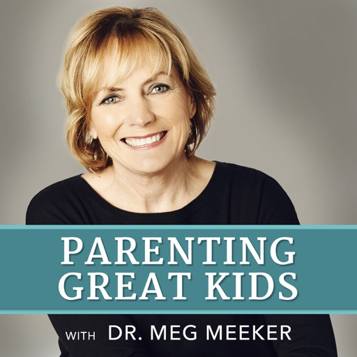 Cover image of Parenting Great Kids with Dr. Meg Meeker