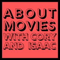 About Movies with Cory and Isaac podcast