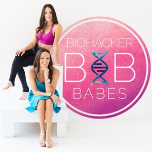 Biohacker Babes Podcast