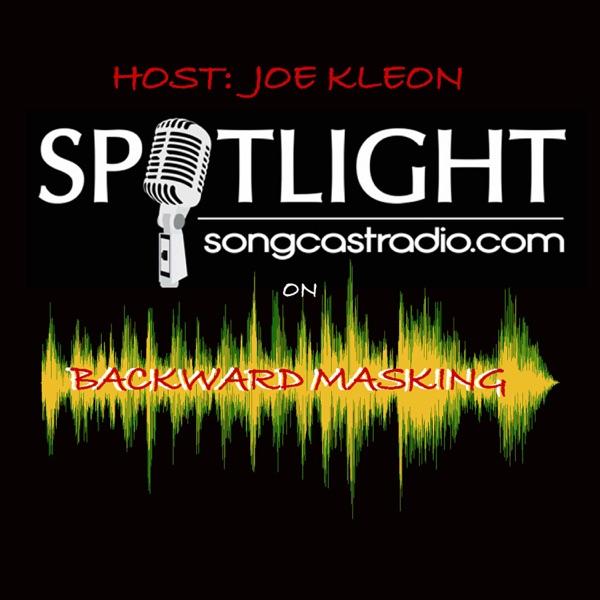 Backward Masking with Joe Kleon | SongCast Spotlight