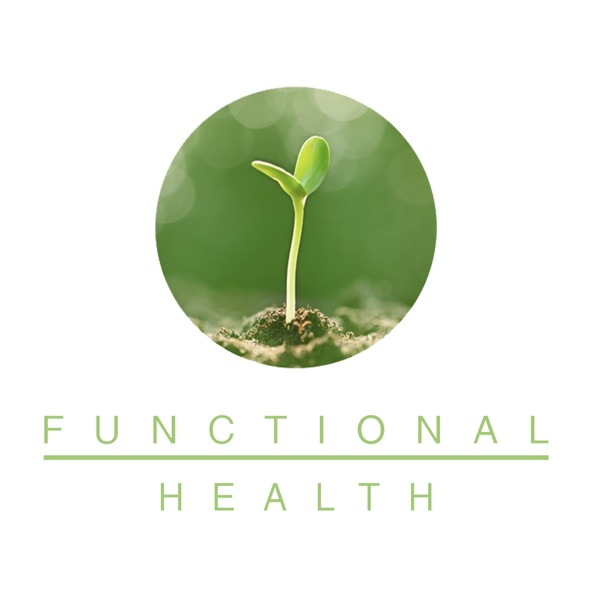 The Functional Health Podcast
