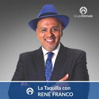 La Taquilla con René Franco