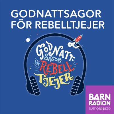 Godnattsagor för rebelltjejer i Barnradion:Sveriges Radio