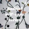 Radical Self-Care series artwork