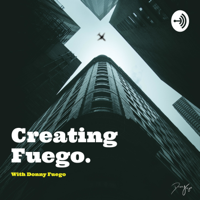 Creating Fuego podcast
