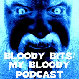 Bloody Bits/My Bloody Podcast: Bloody Bits Top 25 Horror