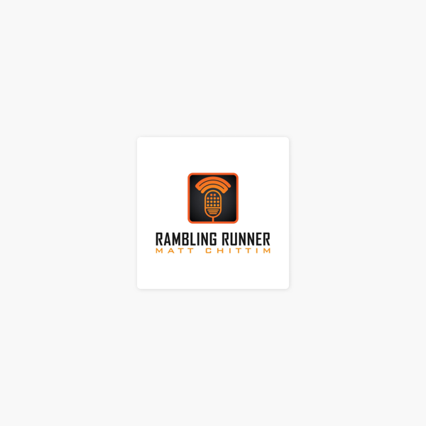 The Rambling Runner Podcast on Apple Podcasts