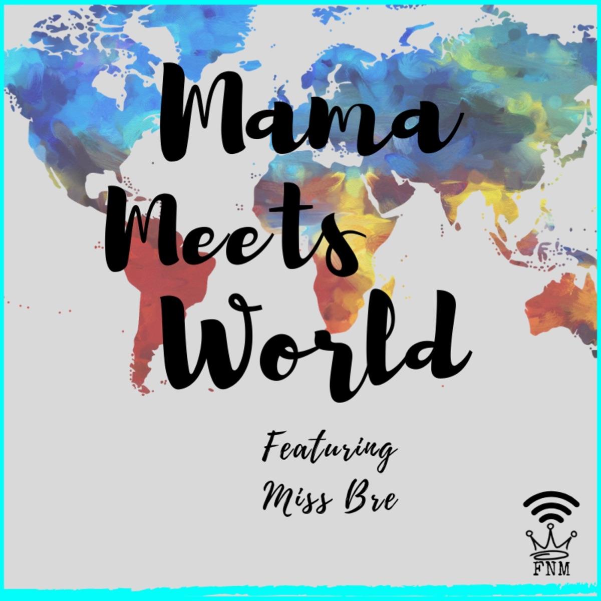 Mama Meets World