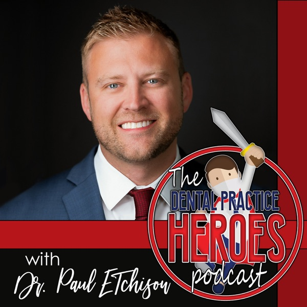 The Dental Practice Heroes Podcast